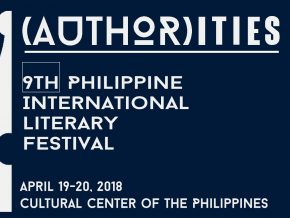 The 9th Philippine International Literary Festival – (AUTHOR)ITIES