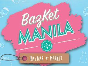 BazKet Manila: Bazaar + Market Year 2