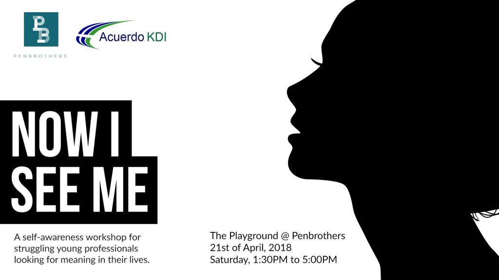 Now I See Me: A Self Awareness Workshop in Makati @ The Playground @ Penbrothers Legaspi   Makati   Metro Manila   Philippines