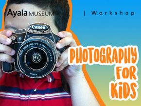 Photography for Kids Workshop in Ayala Museum