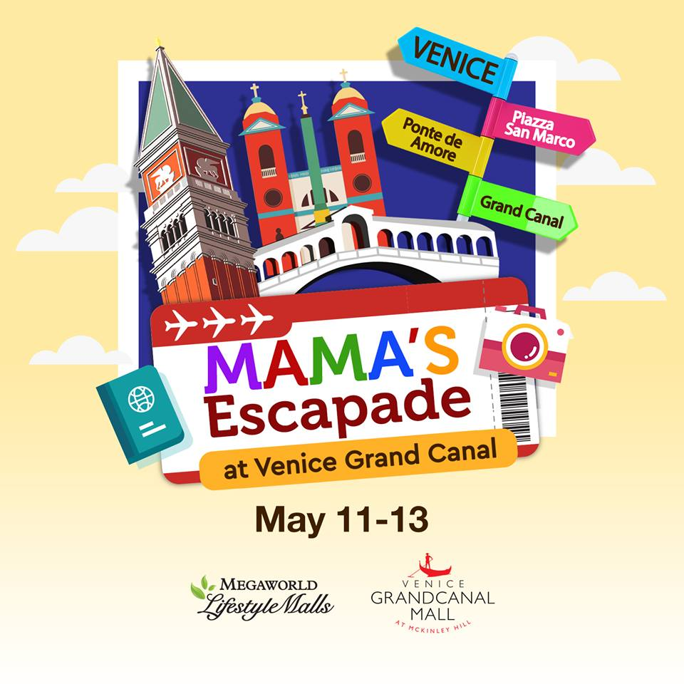 Mamas escapade at venice grand canal philippine primer diy crafts enjoyable makeovers delightful serenades and fitness activities are part of the mamas escapade which may invite not only mothers but also the stopboris Gallery