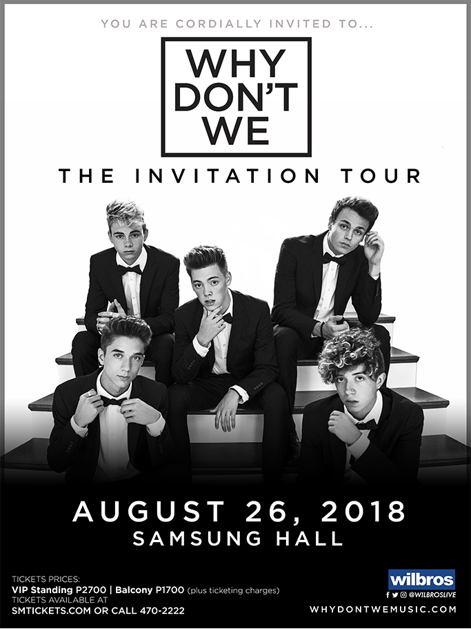 Why dont we the invitation tour in manila philippine primer why dont we is one of pop musics biggest breakout stories taking an innovative and unconventional approach towards releasing new music and actively stopboris Gallery