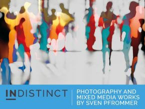 INDISTINCT: Photography and Mixed Media Works