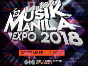 Musik Manila Expo 2018 @ World Trade Center | Philippines
