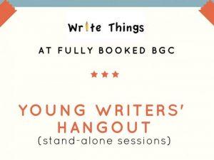 Young Writers' Hangout @ Fully Booked Bonifacio High Street | Taguig | Metro Manila | Philippines