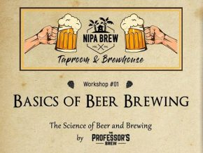 The Science of Beer and Brewing: Workshop No. 1