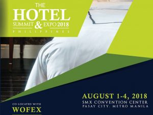 The Hotel Summit and Expo 2018 @ SMX Convention Center | Pasay | Metro Manila | Philippines