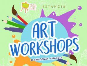 Young Artists' Studio Art Workshops at Estancia Mall @ Estancia Mall | Pasig | Metro Manila | Philippines