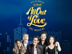 All Out of Love The Musical ft. The Music Of Air Supply this October 2018