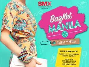 BazKet Manila: Bazaar + Market Second Run @ SMX Convention Center | Pasay | Metro Manila | Philippines