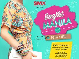 BazKet Manila: Bazaar + Market Second Run @ SMX Convention Center | Pasay | Metro Manila | Philippines