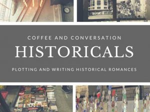 Coffee and Conversations: Historicals (Plotting and Writing Historical Romances) @ First United Building | Manila | Metro Manila | Philippines