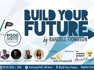 Build Your Future: Understanding Life and Personal Finance @ Samsung Hall, SM Aura | Taguig | Metro Manila | Philippines