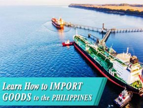 Best Practices Guide on How to Import Goods to the Philippines