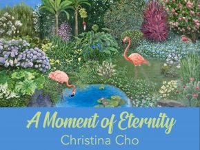 A Moment of Eternity: Christina Cho's Art Exhibition at ArtistSpace Opens September 19
