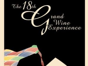 18th Grand Wine Experience 2018 To Showcase A Diverse Selection of Wines This November 16 @ The Grand Ballroom of the Mariott Hotel, Resorts World Manila | Pasay | Metro Manila | Philippines