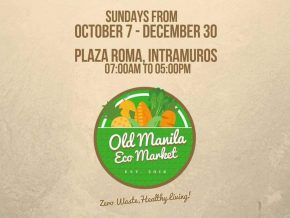 Old Manila Eco Market in Intramuros Manila Is Your New Sustainable Weekend Market