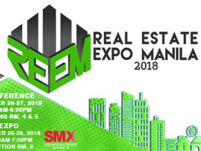 Real Estate Expo Manila 2018 this October 26 to 28 at the SMX Convention Center Manila