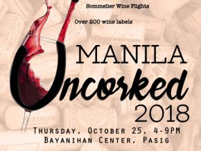 Manila Uncorked 2018 this October: Wine Tasting Like No Other