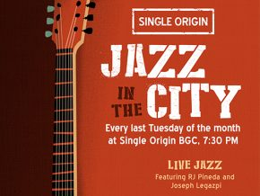 Single Origin BGC's Jazz in the City: A Soulful Nightout Every Last Tuesday of the Month