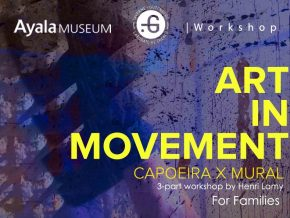 Learn Capoeira and Mural Making at Ayala Museum's Art in Movement Workshop