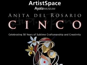 CINCO: A Solo Exhibition of Anita del Rosario Happening at the Ayala Museum from November 7 to 19!