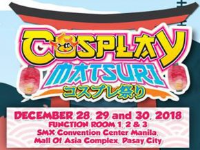 Cosplay Matsuri 2018 Is Happening this December 28 to 30!