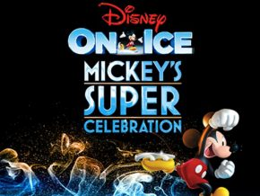 Disney on Ice 2018 Super Celebration for 90 Years of Mickey Mouse