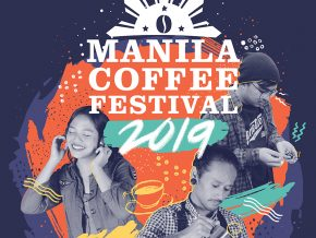 Manila Coffee Festival 2019 Is Not Your Ordinary Cup of Joe