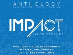 4th Anthology Architecture and Design Festival Is All Set This February 15 to 17