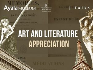 French Appreciation: Art and Literature @ Ayala Museum