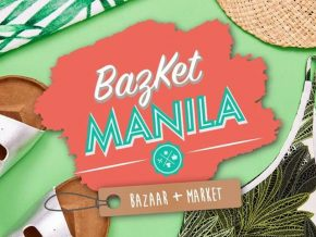 Bazket Manila: Bazket+Bazaar Starts on February 28
