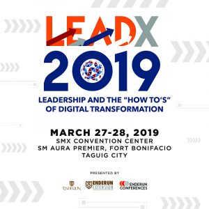 LEADX 2019: Leadership And The How To's Of Digital Transformation @ SMX Convention Center, SM Aura Premier