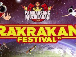 Get Ready for the Biggest Rakrakan Festival 2019!