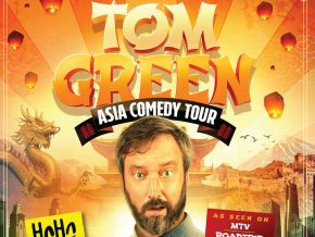 Canadian Comedian Tom Green Is Bringing Asia Comedy Tour To Manila!