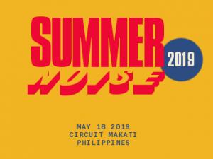 Summer Noise 2019 @ Circuit Makati