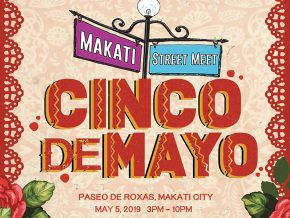 Makati Street Meet Presents Cinco de Mayo