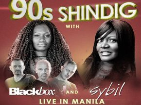 90s Shindig with Blackbox and Sybil on May 18 at The House Manila!