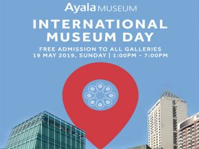 Celebrate International Museum Day at the Ayala Museum this May 19!