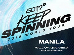 GOT7 Keep Spinning 2019 World Tour in Manila @ Mall of Asia Arena