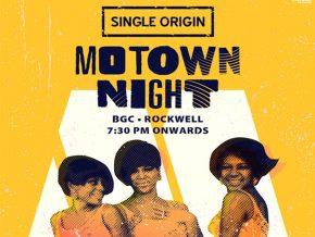 Motown Night Happening this May 28 at Single Origin BGC!