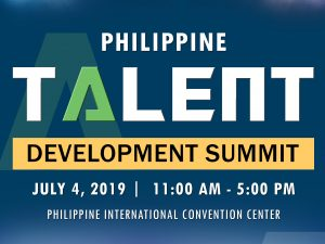 Learn How to Invest in Your Employees at the Philippine Talent Development Summit 2019! @ Philippine International Convention Center
