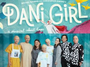Watch and Be Inspired by Dani Girl: A Musical About Hope