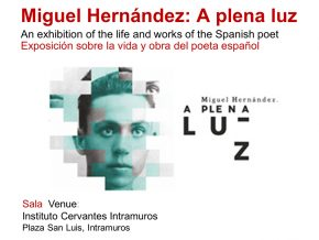 Miguel Hernández, a plena luz: A Commemorative Exhibit by Instituto Cervantes de Manila