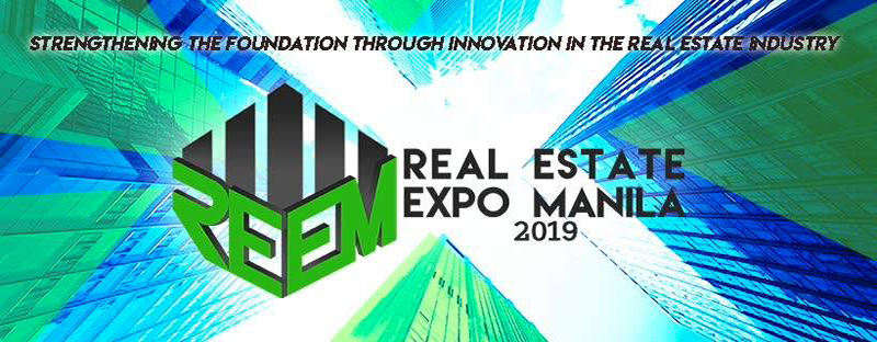 Real Estate Expo Manila 2019 @ SMX Convention Center Manila