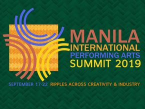 Join the First Manila International Performing Arts Summit