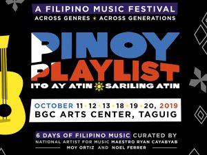 Pinoy Playlist Music Festival 2019 @ BGC Arts Center