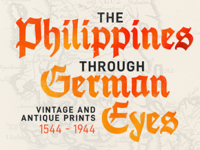 See The Philippines Through German Eyes Exhibit in Makati