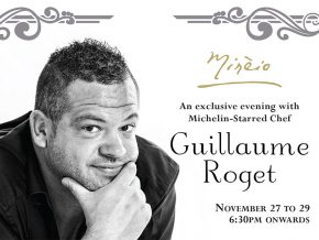 Experience Culinary Masterpieces by Michelin Star Chef Guillaume Roget in Raffles Makati