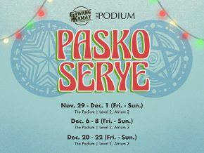 Pasko Serye: Local Handicrafts and Arts Pop-Up at The Podium